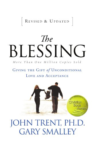 Blessing Giving the Gift of Unconditional Love and Acceptance  2011 edition cover