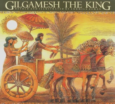Gilgamesh the King   1992 (Reprint) 9780887764370 Front Cover