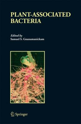 Plant-Associated Bacteria   2006 9781402045370 Front Cover