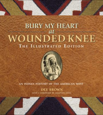 Bury My Heart at Wounded Knee An Indian History of the American West  2009 edition cover