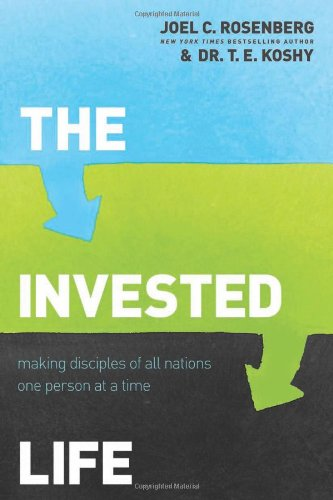 Invested Life Making Disciples of All Nations One Person at a Time  2012 edition cover