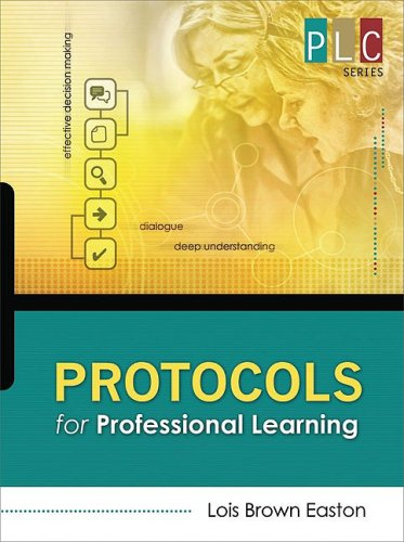 Protocols for Professional Learning (the Professional Learning Community Series)  2009 edition cover