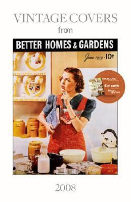 Vintage Covers from Better Homes and Gardens N/A 9781554560370 Front Cover