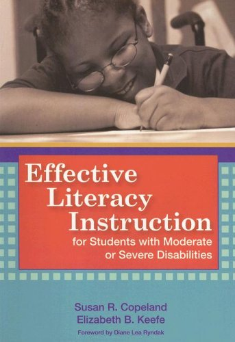 Effective Literacy Instruction for Students with Moderate or Severe Disabilities   2007 edition cover