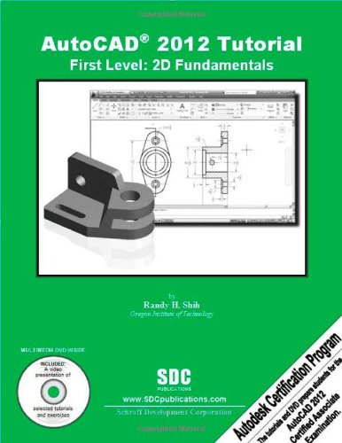 AutoCAD 2012 Tutorial - First Level 2D Fundamentals N/A edition cover