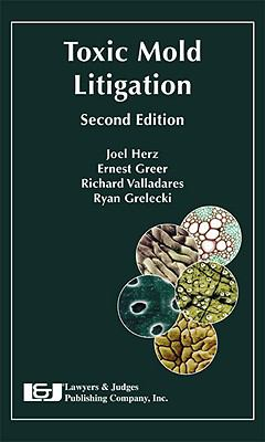 Toxic Mold Litigation:  2009 edition cover