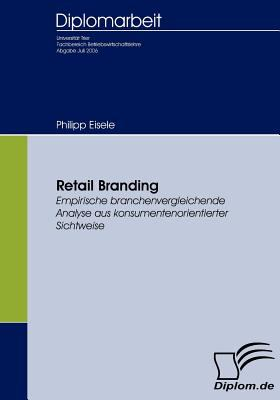 Retail Branding   2007 9783836651370 Front Cover