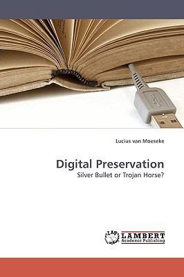 Digital Preservation  N/A 9783838305370 Front Cover