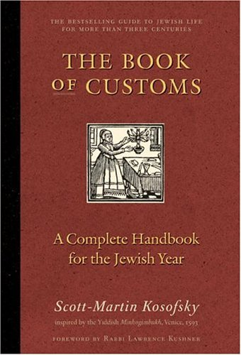 Book of Customs A Complete Handbook for the Jewish Year  2004 9780060524371 Front Cover