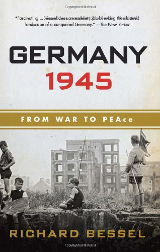 Germany 1945 From War to Peace N/A 9780060540371 Front Cover