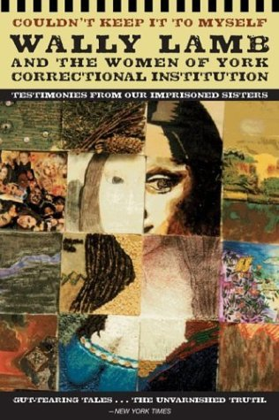 Couldn't Keep It to Myself Testimonies from Our Imprisoned Sisters N/A edition cover