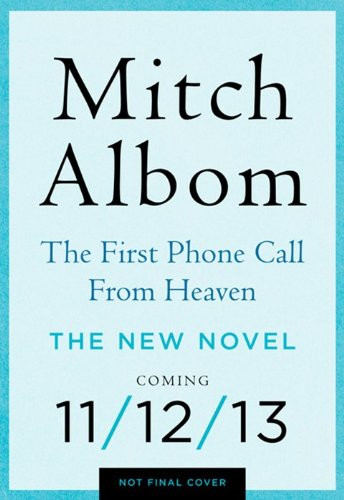 First Phone Call from Heaven   2013 edition cover