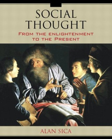 Social Thought From the Enlightenment to the Present  2005 edition cover