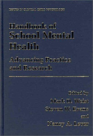 Handbook of School Mental Health Advancing Practice and Research  2002 9780306473371 Front Cover