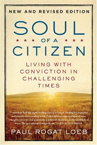 Soul of a Citizen Living with Conviction in Challenging Times 2nd 2010 (Revised) edition cover