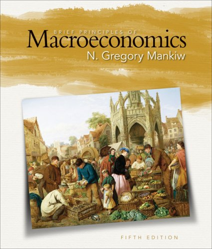 Brief Principles of Macroeconomics  5th 2009 edition cover