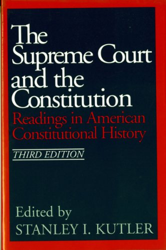 Supreme Court and the Constitution Readings in American Constitutional History 3rd edition cover