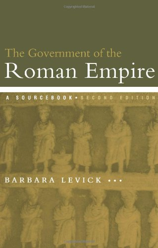 Government of the Roman Empire A Sourcebook 2nd 2000 (Revised) edition cover