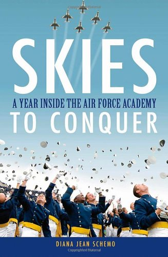 Skies to Conquer A Year Inside the Air Force Academy  2010 edition cover