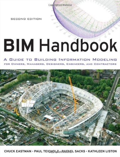 BIM Handbook A Guide to Building Information Modeling for Owners, Managers, Designers, Engineers and Contractors 2nd 2011 edition cover