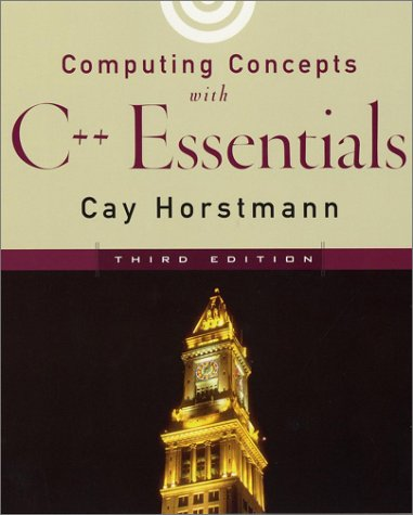 Computing Concepts with C++ Essentials  3rd 2003 (Revised) edition cover