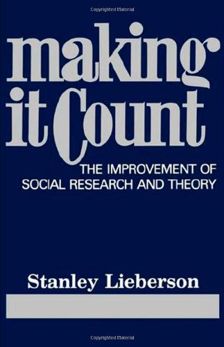 Making It Count The Improvement of Social Research and Theory N/A edition cover