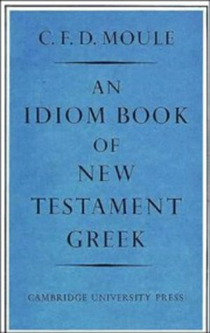 Idiom Book of New Testament Greek  2nd (Revised) edition cover