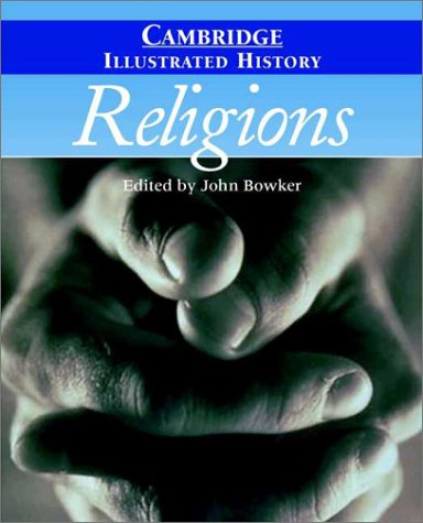 Cambridge Illustrated History of Religions   2002 edition cover