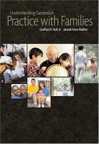Understanding Generalist Practice with Families   2006 9780534579371 Front Cover