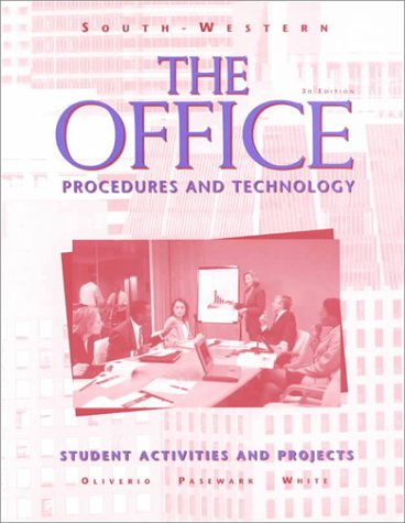 Office Procedures and Technology - Student Activities and Projects 3rd 1998 9780538667371 Front Cover