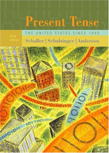 Present Tense The United States Since 1945 3rd 2004 edition cover