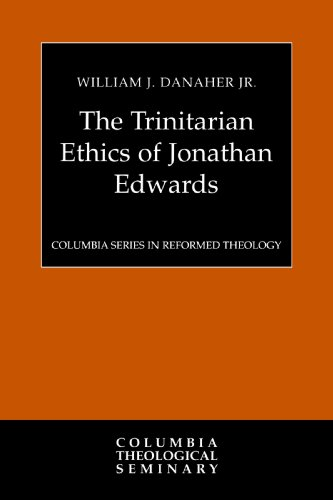 Trinitarian Ethics of Jonathan Edwards   2004 9780664227371 Front Cover
