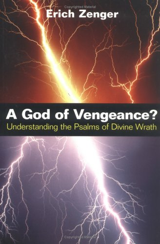 God of Vengeance? Understanding the Psalms of Divine Wrath N/A edition cover