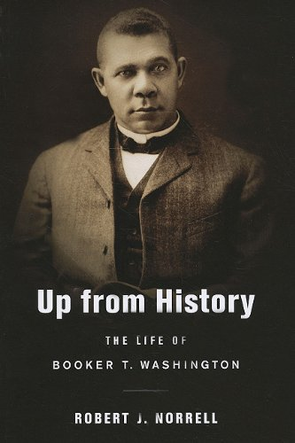 Up from History The Life of Booker T. Washington  2009 edition cover