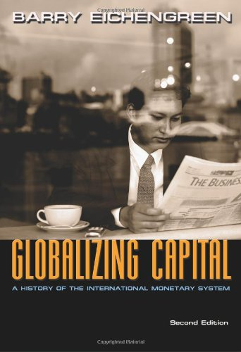Globalizing Capital A History of the International Monetary System 2nd 2009 (Revised) edition cover
