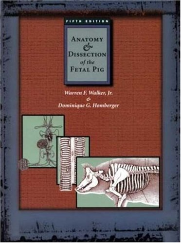 Anatomy and Dissection of the Fetal Pig  5th 1998 edition cover