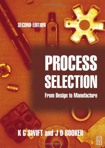 Process Selection From Design to Manufacture 2nd 2003 (Revised) edition cover