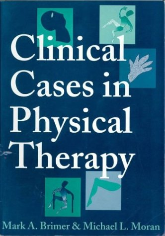 Clinical Cases in Physical Therapy   1995 9780750696371 Front Cover