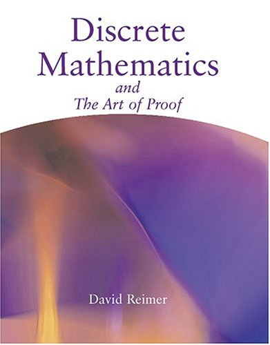 Discrete Mathematics and the Art of Proof  Revised  9780757514371 Front Cover