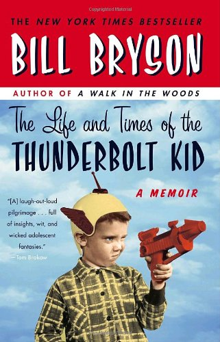 Life and Times of the Thunderbolt Kid A Memoir N/A edition cover