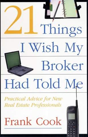 21 Things I Wish My Broker Had Told Me Practical Advice for New Real Estate Professionals  2002 edition cover