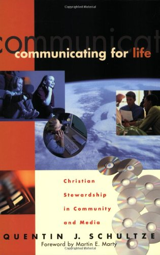 Communicating for Life Christian Stewardship in Community and Media  2000 (Reprint) edition cover