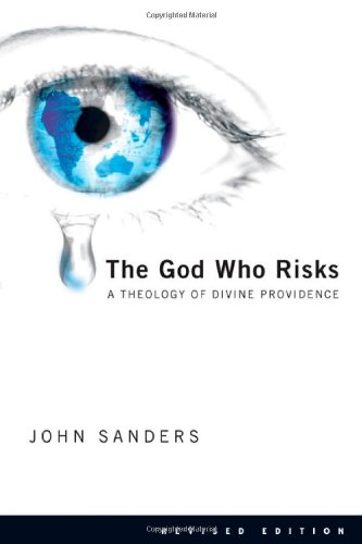 God Who Risks A Theology of Divine Providence 2nd 2006 (Revised) edition cover