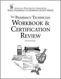 Pharmacy Technician Workbook and Certification Review  4th 2007 edition cover