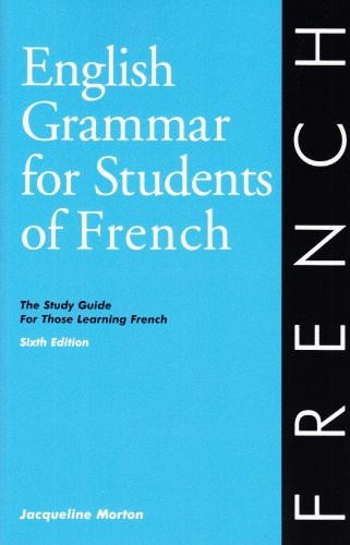 English Grammar for Students of French, 6th Edition The Study Guide for Those Learning French 6th 2009 edition cover