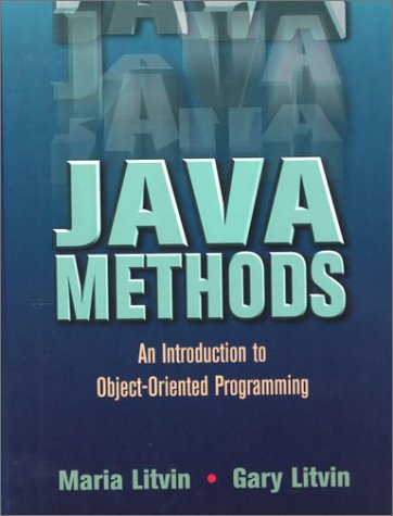 Java Methods : An Introduction to Object-Oriented Programming  2001 9780965485371 Front Cover