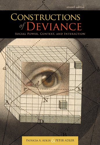 Constructions of Deviance Social Power, Context, and Interaction 7th 2012 edition cover