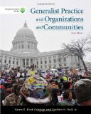 Generalist Practice with Organizations and Communities  6th 2015 edition cover