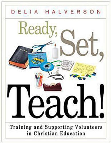 Ready, Set, Teach! Training and Supporting Volunteers in Christian Education  2010 edition cover
