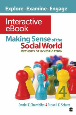Making Sense of the Social World Interactive EBook Methods of Investigation 4th 2013 edition cover